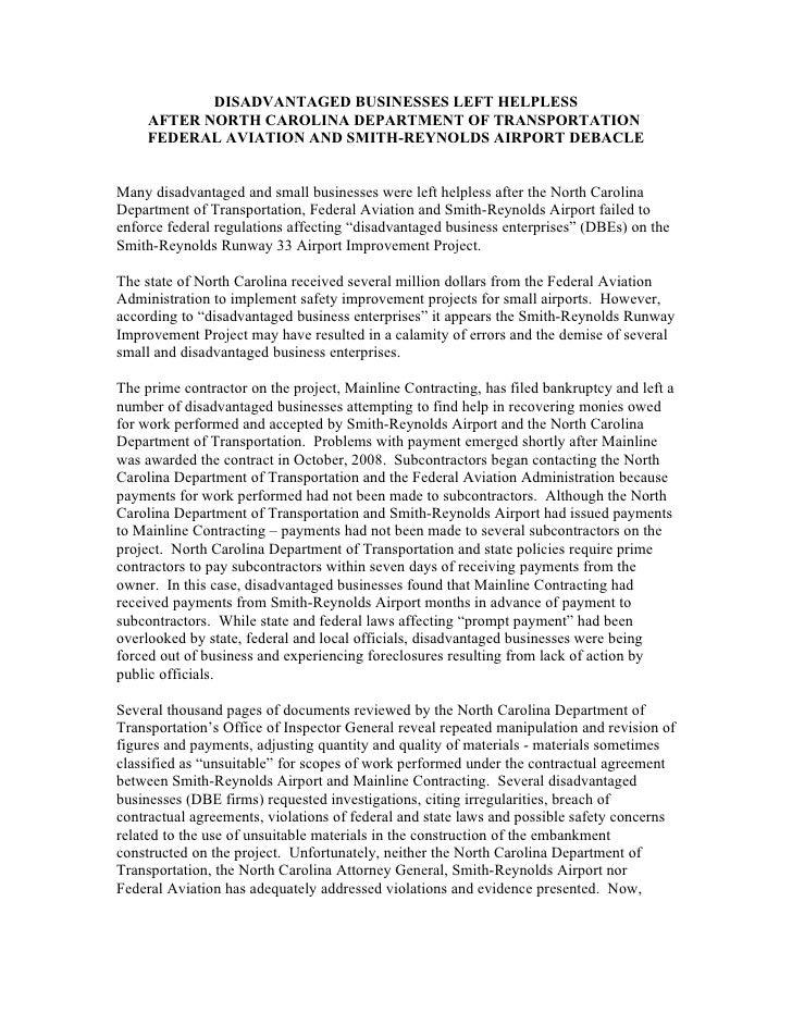 DISADVANTAGED BUSINESSES LEFT HELPLESS      AFTER NORTH CAROLINA DEPARTMENT OF TRANSPORTATION      FEDERAL AVIATION AND SM...