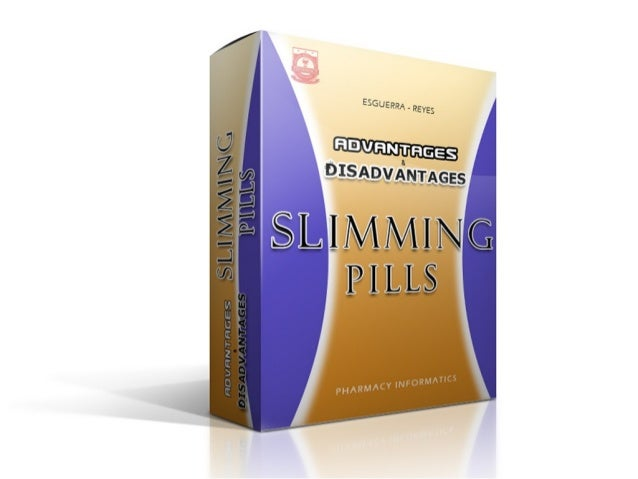 Disadvantages And Advantages Of Slimming Pills
