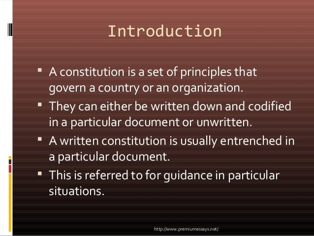 advantages of an unwritten constitution As david cameron talks about a british bill of rights, is it right to ask if there is  such a thing as a perfect constitution by michael goldfarb.