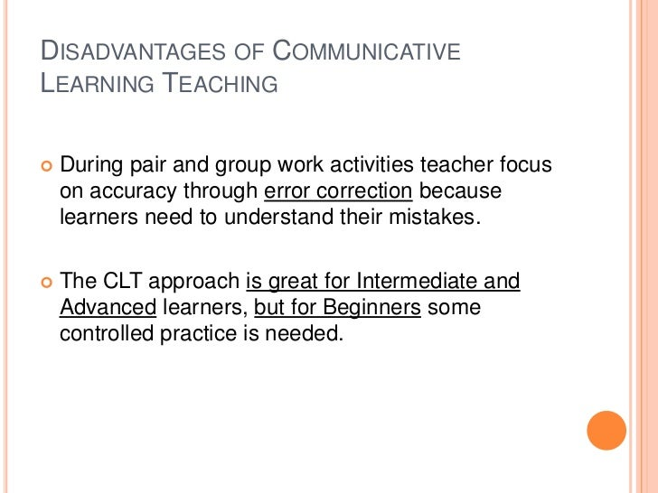 Disadvantages of communicative learning teaching presentation