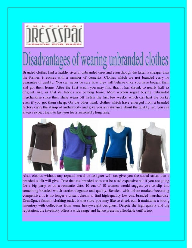 Disadvantages Of Wearing Unbranded Clothes