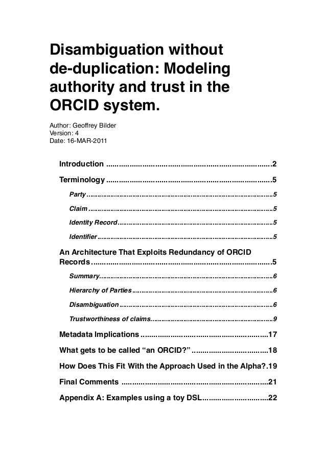 Disambiguation withoutde-duplication: Modelingauthority and trust in theORCID system.Author: Geoffrey BilderVersion: 4Date...