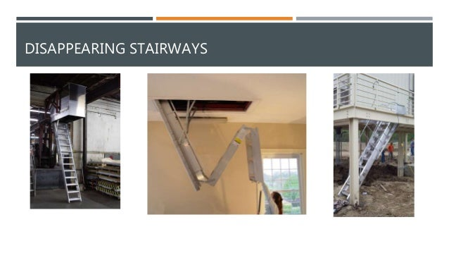 MANUAL DISAPPEARING STAIRWAYS (A.K.A. FOLDING RETRACTABLE ATTIC STAIRS)  PRESS PLAY TO WATCH VIDEO; 12.