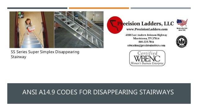 ANSI A14.9 CODES FOR DISAPPEARING STAIRWAYS SS Series Super Simplex  Disappearing Stairway ...