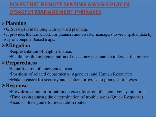 Disaster Management Using Remote Sensing And Gis
