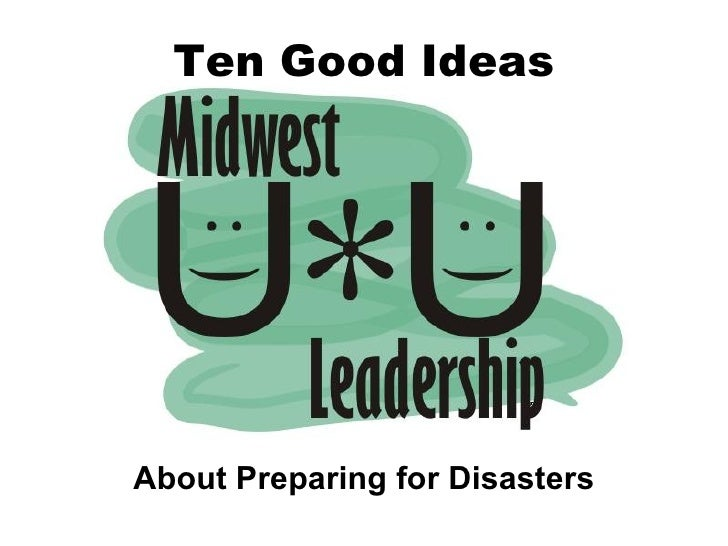 Ten Good Ideas About Preparing for Disasters
