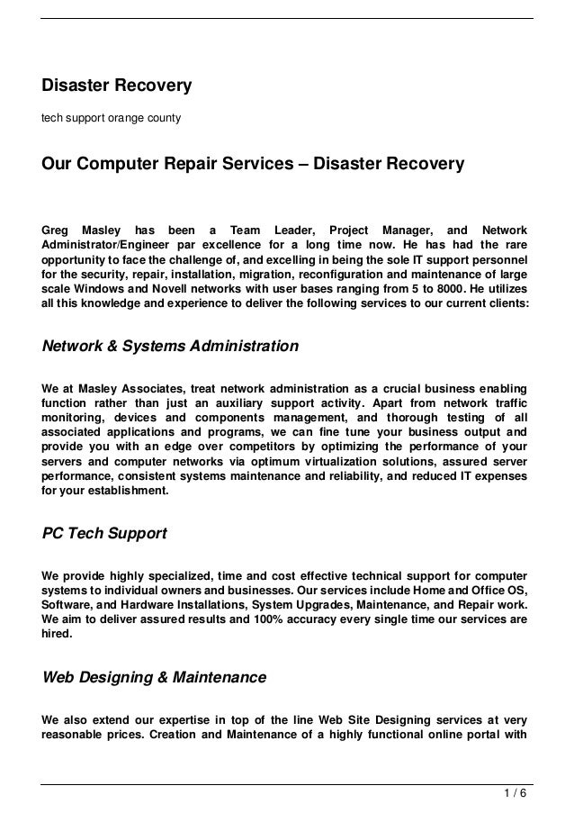 Disaster Recoverytech support orange countyOur Computer Repair Services – Disaster RecoveryGreg Masley has been a Team Lea...