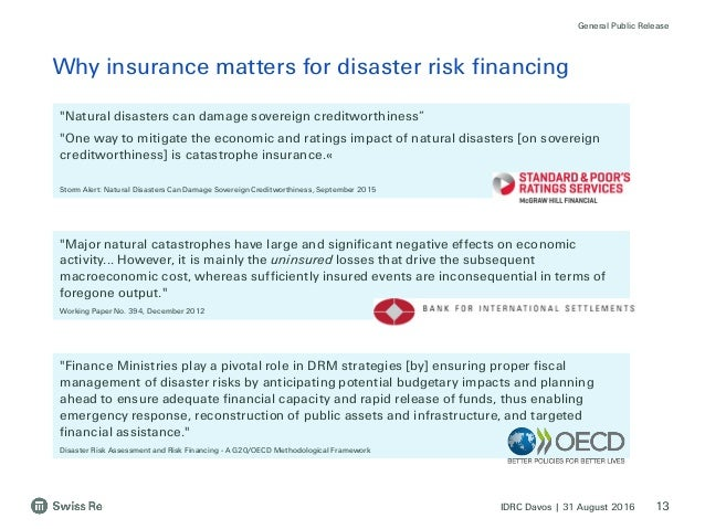 sovereign catastrophe risk financing Sovereign disaster risk financing and insurance for middle-income countries partnership between the world bank and switzerland catastrophe risk modeling.