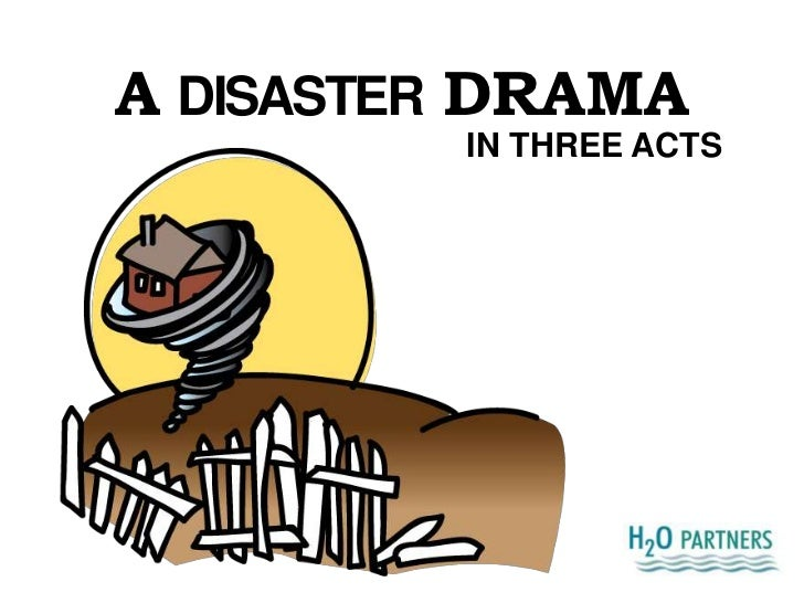 ADISASTERDRAMA<br />IN THREE ACTS<br />
