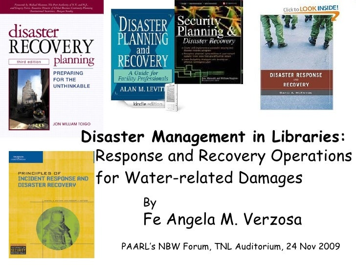 Response and Recovery Operations  for Water-related Damages By Fe Angela M. Verzosa Disaster Management in Libraries: PAAR...