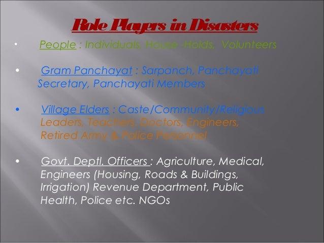 • People : Individuals, House -Holds, Volunteers • Gram Panchayat : Sarpanch, Panchayati Secretary, Panchayati Members • V...