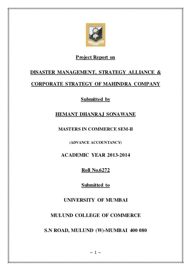 1 ~ Project Report on DISASTER MANAGEMENT, STRATEGY ALLIANCE & CORPORATE STRATEGY OF MAHINDRA ...