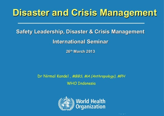 World Health Organization - Indonesia1 |Disaster and Crisis ManagementDisaster and Crisis ManagementSafety Leadership, Dis...