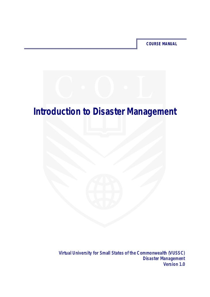 COURSE MANUALIntroduction to Disaster Management      Virtual University for Small States of the Commonwealth (VUSSC)     ...