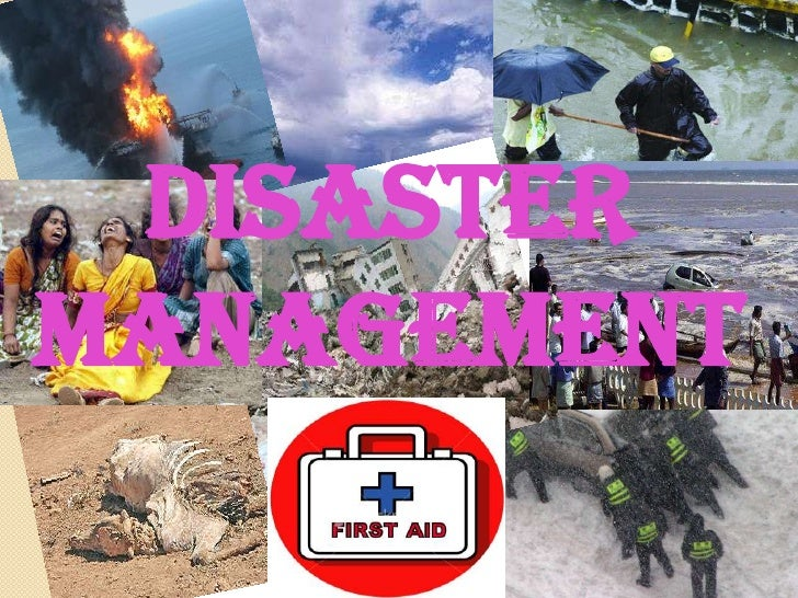 DISASTER MANAGEMENT<br />