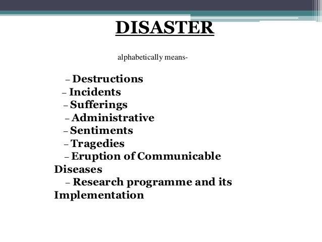 Define man-made disaster management