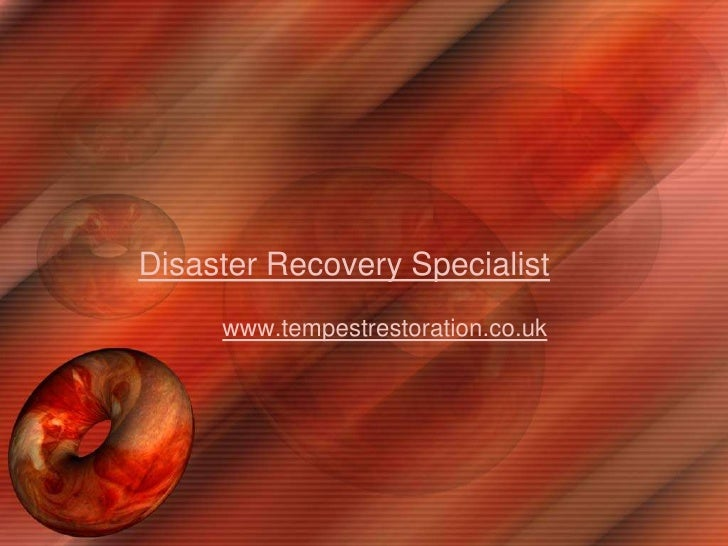 Disaster Recovery Specialist<br />www.tempestrestoration.co.uk<br />