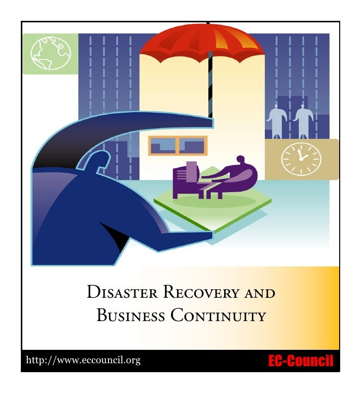 Page             Disaster Recovery and             Business Continuityhttp://www.eccouncil.orghttp://www.eccouncil.org    ...