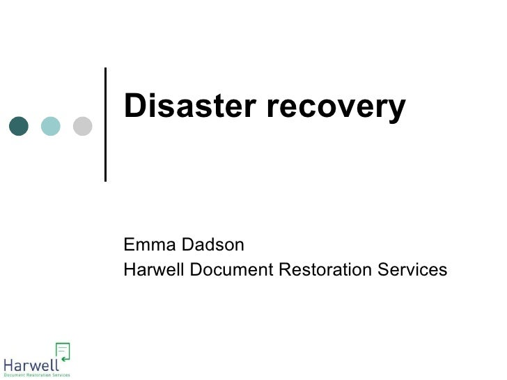 Disaster recovery Emma Dadson  Harwell Document Restoration Services