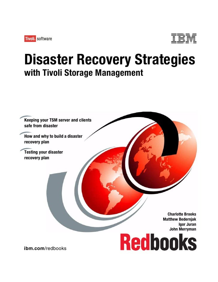 Front coverDisaster Recovery Strategieswith Tivoli Storage ManagementKeeping your TSM server and clientssafe from disaster...