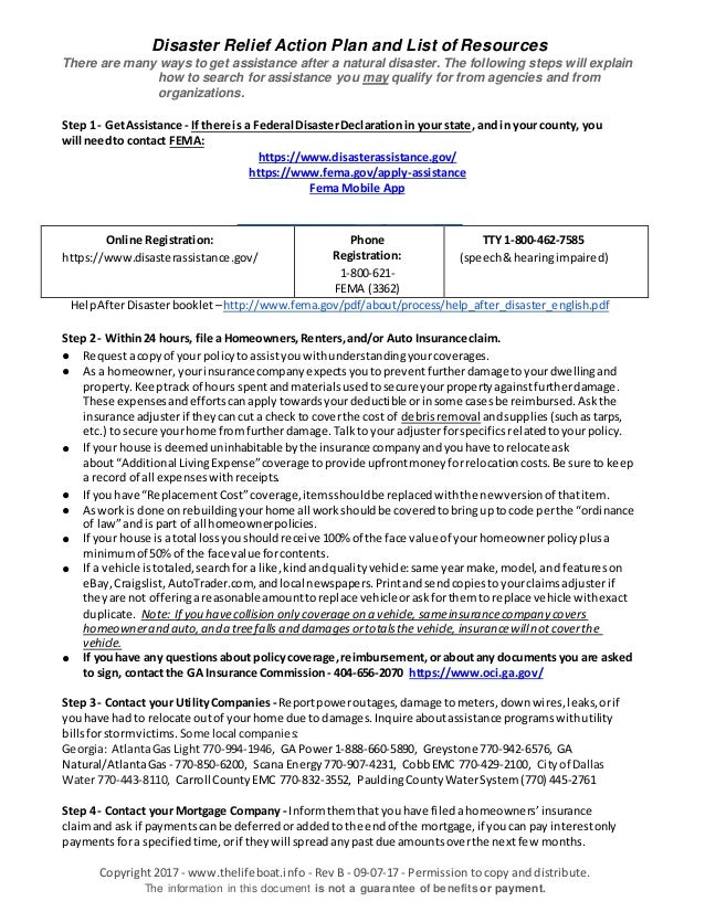 Disaster Relief Action Plan and List of Resources There are many ways to get assistance after a natural disaster. The foll...