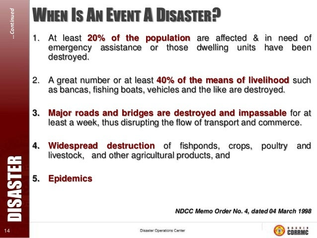 …Continued  WHY ARE DISASTER IMPACTS INCREASING? 1. Increased in population  DISASTER  2. Climate change  15  3. Increased...