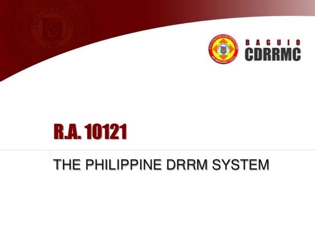 …Continued  WHAT MUST BE DONE TO REDUCE RISK  Strengthening of the LGU capabilities on disaster management;   Updating t...