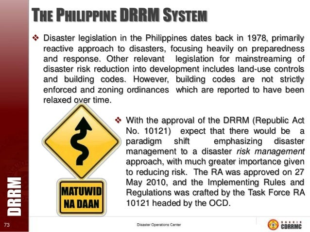 DRRM  …Continued 78  WHAT MUST BE DONE TO REDUCE RISK