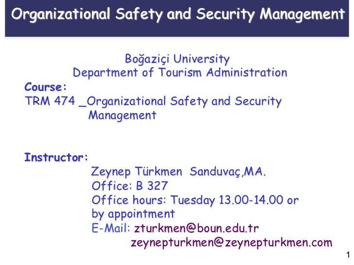 Organizational Safety and Security Management                 Boğaziçi University         Department of Tourism Administra...