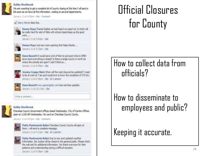 Official Closures for County<br />How to collect data from officials?<br />How to disseminate to employees and public?<br ...