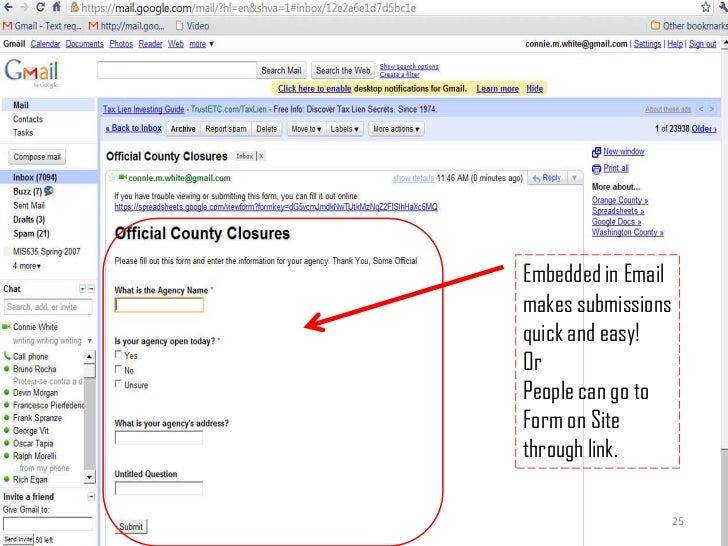 25<br />Embedded in Email makes submissions quick and easy!<br />Or<br />People can go to Form on Site through link.<br />