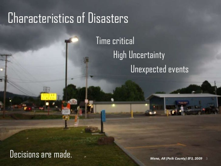 Characteristics of Disasters<br />                                              Time critical<br />                       ...