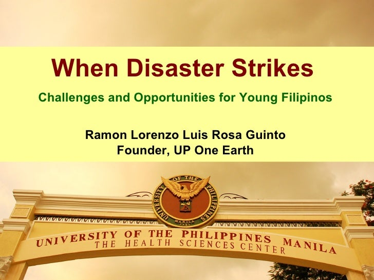 When Disaster StrikesChallenges and Opportunities for Young Filipinos       Ramon Lorenzo Luis Rosa Guinto           Found...