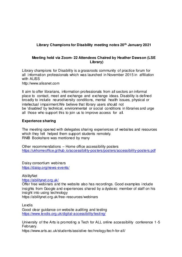 Library Champions for Disability meeting notes 20th January 2021 Meeting held via Zoom- 22 Attendees Chaired by Heather Da...