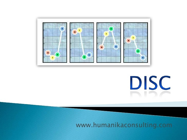 DISC<br />www.humanikaconsulting.com<br />