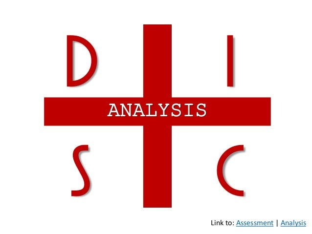 ANALYSIS d i S CLink to: Assessment | Analysis