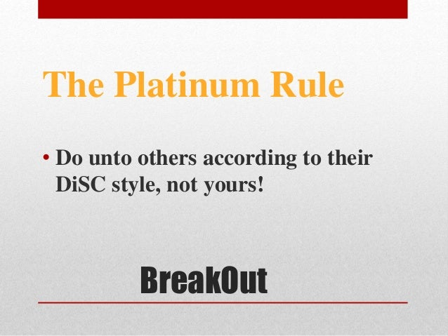 DISC and the Golden  no  Platinum Rule Samanthas Study Guides