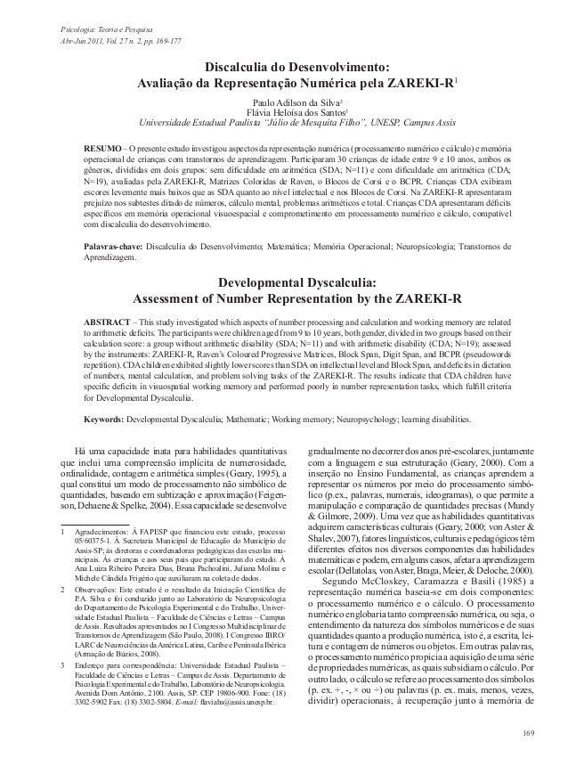 169Psicologia: Teoria e PesquisaAbr-Jun 2011, Vol. 27 n. 2, pp. 169-177Discalculia do Desenvolvimento:Avaliação da Represe...
