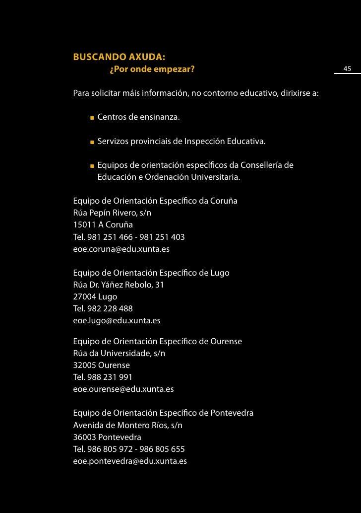 46           ■   Delegacións provinciais da ONCE en Galicia        Calquera persoa con nacionalidade española que teña unh...