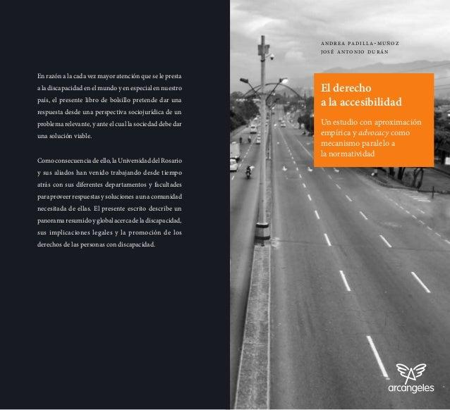 El derecho a la accesibilidad Un estudio con aproximación empírica y advocacy como mecanismo paralelo a la normatividad
