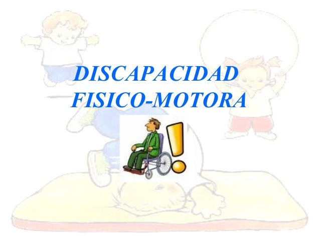 Discapacidad Fisico Motora