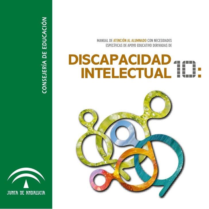 MANUAL DE ATENCIÓN AL ALUMNADO CON NECESIDADES       ESPECÍFICAS DE APOYO EDUCATIVO DERIVADAS DEDISCAPACIDAD  INTELECTUAL ...