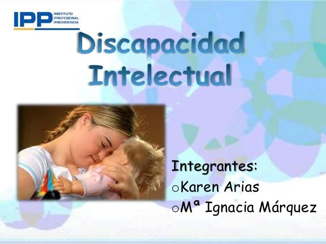 Integrantes:oKaren AriasoMª Ignacia Márquez
