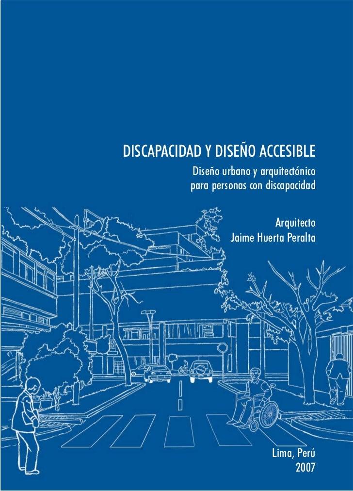 DISCAPACIDAD Y DISEÑO ACCESIBLE          Diseño urbano y arquitectónico          para personas con discapacidad           ...