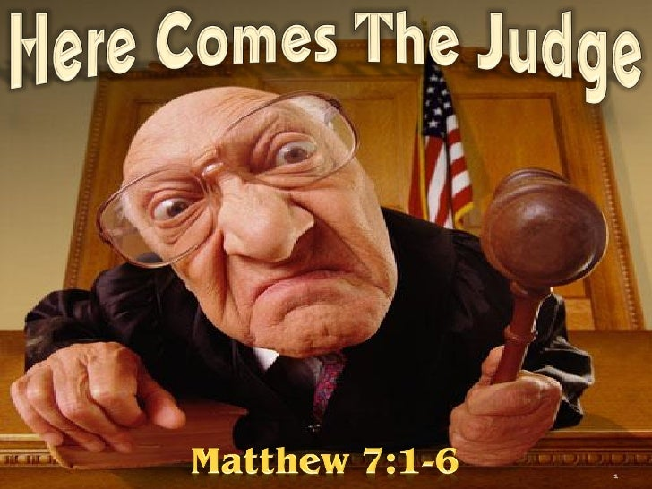Quot Here Comes The Judge Quot Should Christians Judge Others