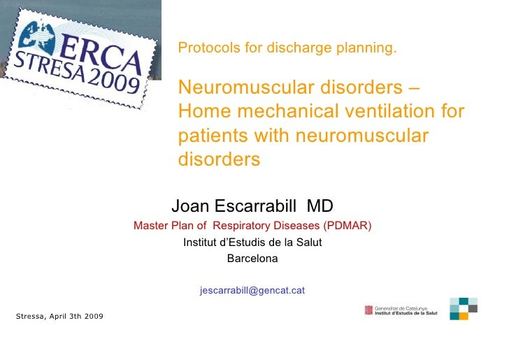 P rotocols for discharge planning . Neuromuscular disorders –  H ome mechanical ventilation for patients with neuromuscula...
