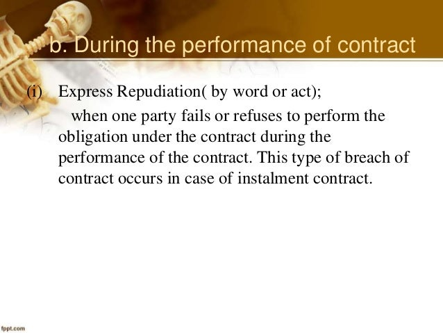 types of discharge performance breach agreement Methods of discharging from a contract discharge by performance the contract comes to an end when both parties perform their contractual discharge by breach.