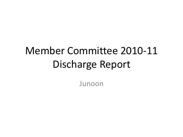 Member Committee 2010-11Discharge Report<br />Junoon<br />