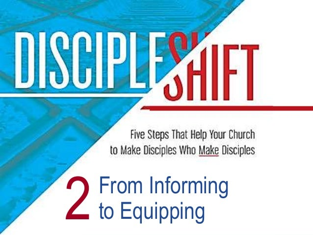 From Informing to Equipping2