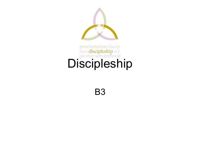 Discipleship     B3